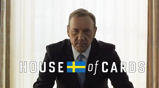 House of cards,  Ellinor Svensson, Totte Löfström, Kevin Spacey, netflix