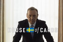 House of cards,  Ellinor Svensson, Kevin Spacey, netflix, Totte Löfström